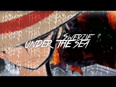 SWERZIE - UNDER THE SEA (PROD. DOWNTIME)