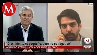 Antonio Attolini habla sobre el crecimiento de la economía mexicana