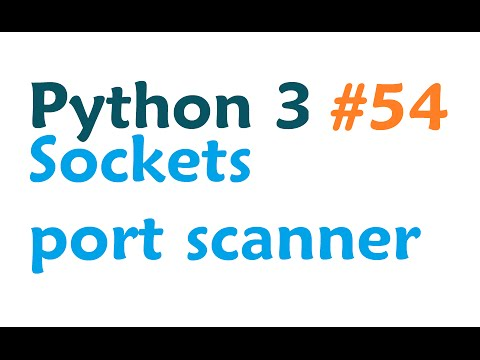 Python 3 Programming Tutorial - Sockets simple port scanner