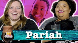 "Drunk Lesbians Watch ""Pariah"" (Feat. Joelle Monique)"