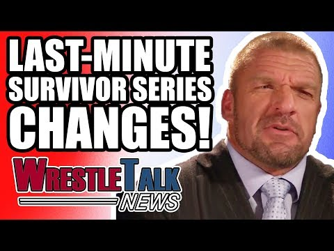 WWE Last-Minute Survivor Series CHANGES! | WrestleTalk News Nov. 2017