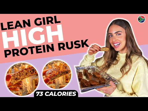 LEAN GIRL Low Calorie High Protein Rusk Recipe | Guilt Free SA Favourites