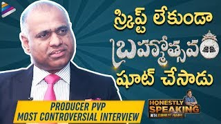 Prasad V Potluri Most Controversial Interview | Honestly With Journalist Prabhu | Brahmotsavam | PVP