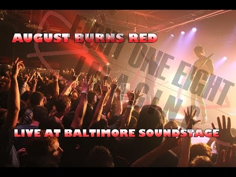 August Burns Red: Live in Baltimore, MD:...