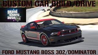 GTA 5 Custom Car Build/Drive - #36 Ford Mustang Boss 302/Dominator !!!!