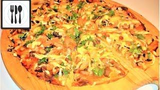 Как приготовить Вкусную ПИЦЦУ. Тонкая Пицца с курицей и грибами