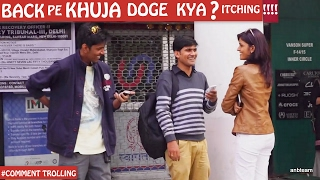 Back Pe Khuja Do (Itching) | Pranks in India | Comment Trolling 8