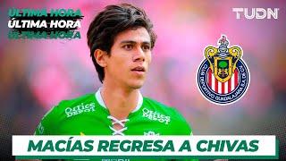 ¡José Juan Macías regresa a Chivas!  I TUDN