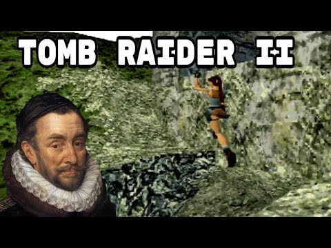Charles the Fifth Plays Tomb Raider 2