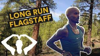Long Run in Flagstaff!   Mo Farah