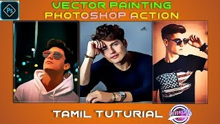 Photoshop Actions Vector Painting ➡ Tamil tutorial ➡trend pc edits