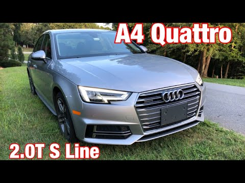 2018 Audi A4 2.0T S Line Review-The Turbocharged Luxury Sedan That Others Follow
