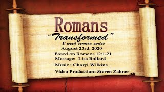"""23 August 2020 - """"Transformed"""""""
