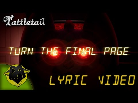 TATTLETAIL SONG (TURN THE FINAL PAGE) LYRIC VIDEO - DAGames