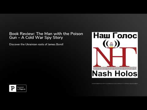 Book Review: The Man with the Poison Gun – A Cold War Spy Story