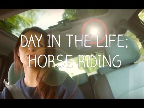 DAY IN THE LIFE: HORSE RIDING