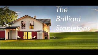 The Brilliant Stapletons