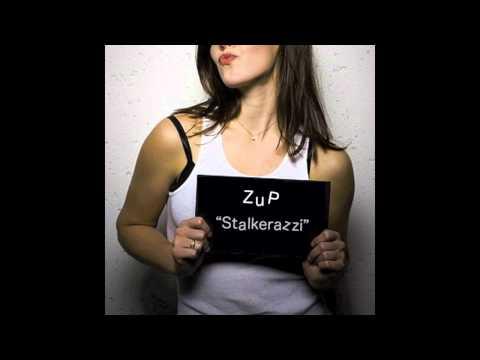 ZuP - Stalkerazzi
