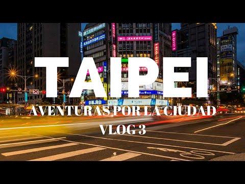 Taipei. Aventuras por la ciudad / Taiwan #3
