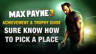 Max Payne 3 - Sure Know How To Pick A Place - Achievement / Trophy