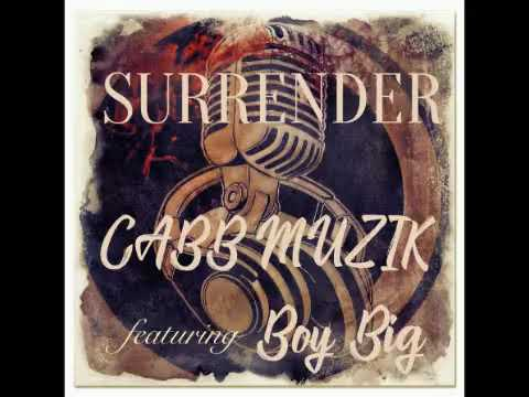Surrender-CABB Muzik-Shine John & Pastor Adam ft Boy Big