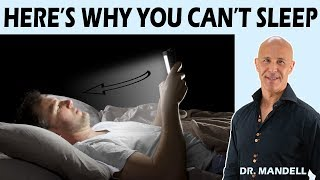 HERE&#39S WHY YOU CAN&#39T SLEEP - Dr Alan Mandell, DC