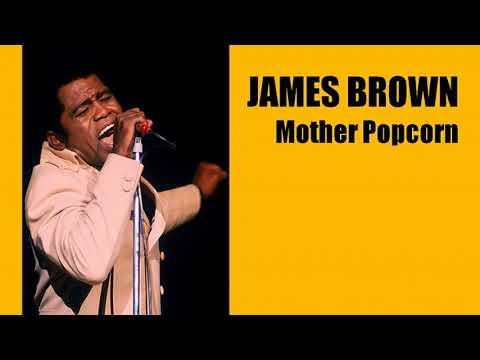 JAMES BROWN Mother Popcorn