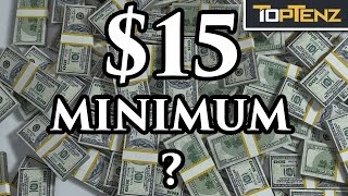 What Would Happen if MINIMUM WAGE Was $15 Everywhere