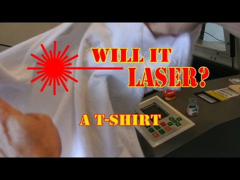 WILL IT LASER: A T-shirt
