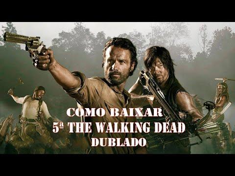 Como baixar 5ª Temporada completa Dublado the walking dead Download