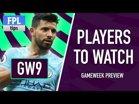 AGUERO BACK ON THE RADAR? | Gameweek 9: Players to Watch | Fantasy Premier League 2017/18