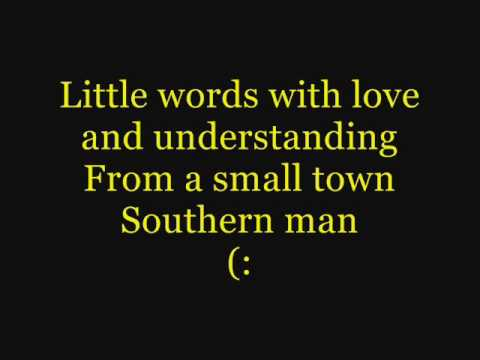 small town southern man lyrics youtube