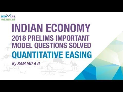 QUANTITATIVE EASING | 2018 PRELIMS IMPORTANT MODEL QUESTION SOLVED | ECONOMY GURU