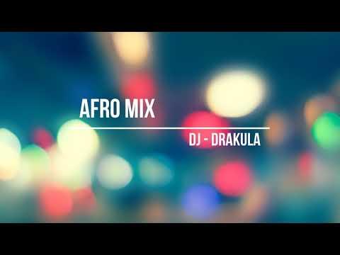 DJ Drakula   AFRO MIX 06