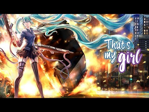 Nightcore - That's My Girl