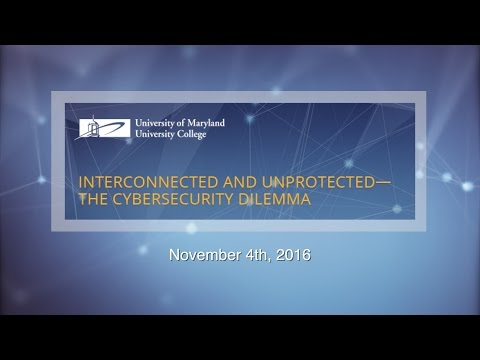 Interconnected and Unprotected: The Cybersecurity Dilemma