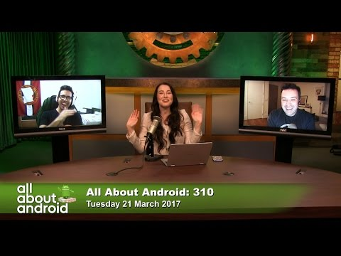 All About Android 310: Android OH?!?!