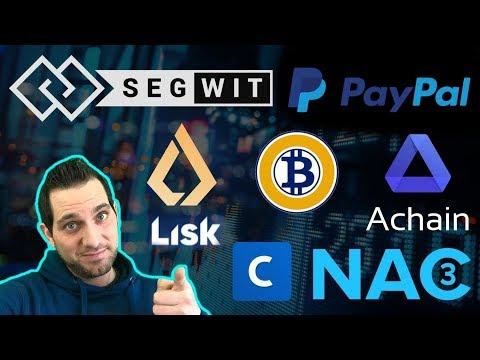 Bitcoin Dominance 📈 Lisk Relaunch | Coinbase SegWit | Bitcoin Gold BTG  | PayPal | Achain | NAC3