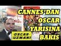 CANNES 2019'DAN OSCAR'A BAKIŞ
