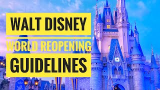 Disney World Reopening Guidelines Released