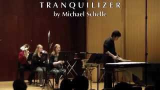 Michael Schelle: TRANQUILIZER
