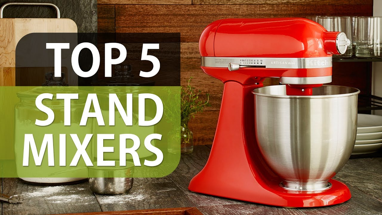 5 Best Stand Mixers Youtube