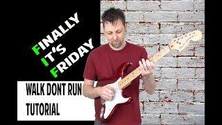 Walk Don't Run - Hank Marvin & The Shadows/The Ventures Tutorial