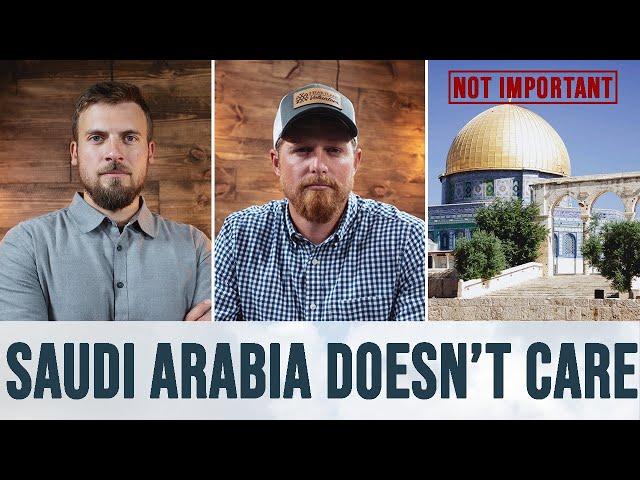 Saudi Arabia's Indifference for Jerusalem