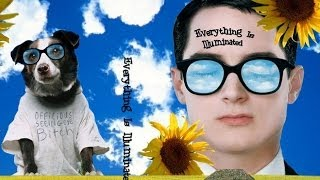 Everything Is Illuminated | Driver's Seeing Eye Bitch