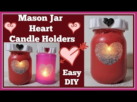 Mason Jar Heart💖 Candle Holder DIY💖