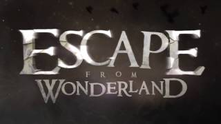 Escape from Wonderland 2012 Official Trailer / Alice