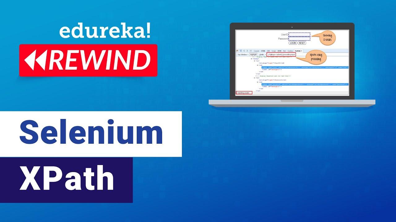 XPath in Selenium WebDriver   Selenium Tutorial   Selenium Training
