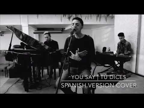 You say- Lauren Daigle | Versión en español | Cover | Descubriendo Worship Version
