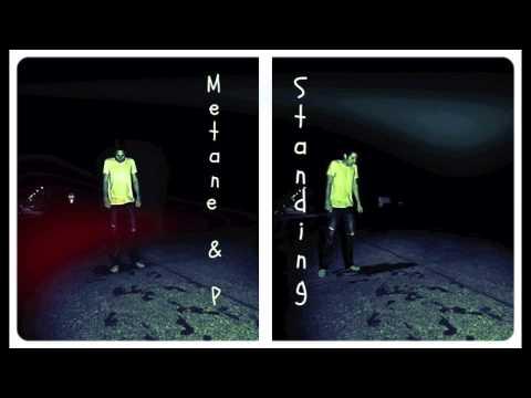 "Metane & P-Butta - ""Standing"" #OnlyOnWednesday"